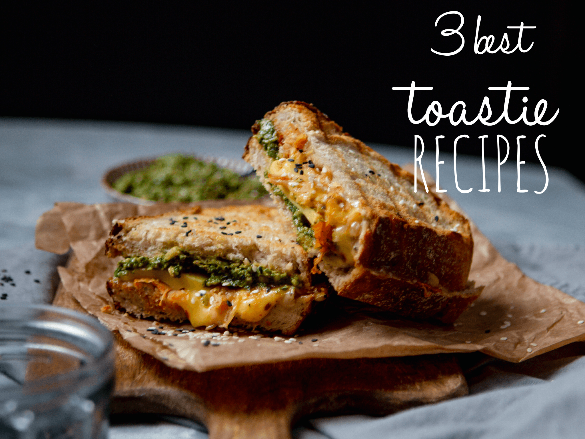3 best toastie recipes